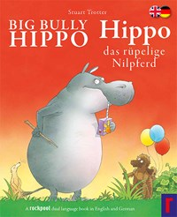 Big Bully Hippo - Dual Language