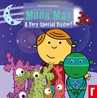 Funny Little Moon Man - A Very Special Visitor