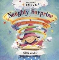 The Naughtiest Fairy's Naughty Surprise